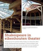 Link: http://luning-160303.frontislab.nl/bestanden/Luning/pdfs/publicaties/5490-1/2016-09-01_-_Shakespeare_theater_Diever_-_Bouwwereld.pdf